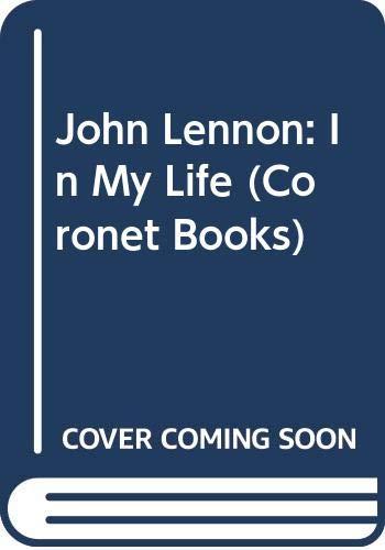 9780340346990: John Lennon In My Life :BEATLES (Coronet Books)