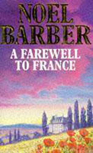 9780340347096: A Farewell to France