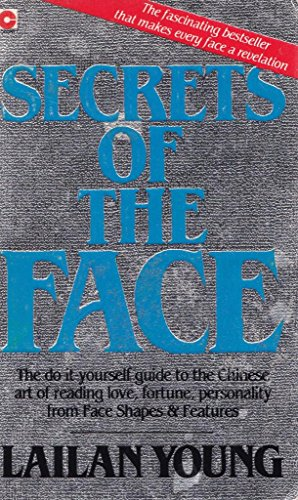 9780340349076: Secrets Of The Face: Love, Fortune and Personality Revealed the Siang Mien Way (Coronet Books)