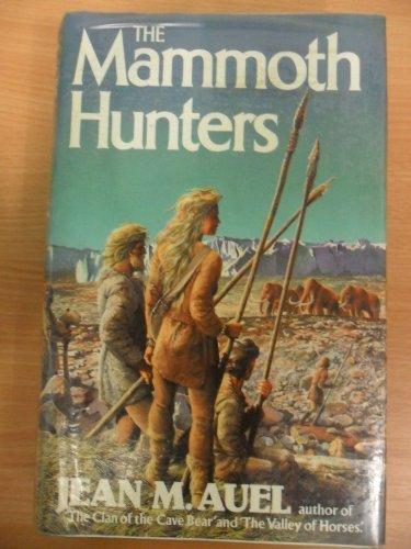9780340349342: The Mammoth Hunters (Earth's Children)