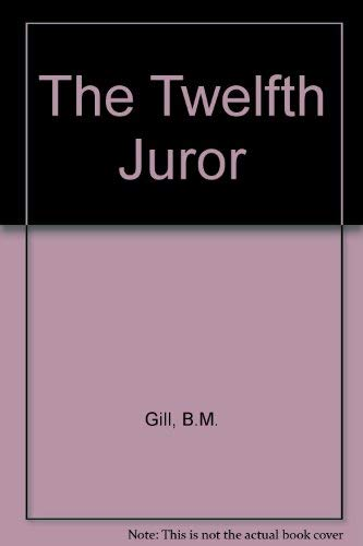 THE TWELFTH JUROR