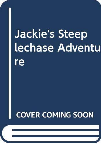9780340350737: Jackie's Steeplechase Adventure (Brock books)