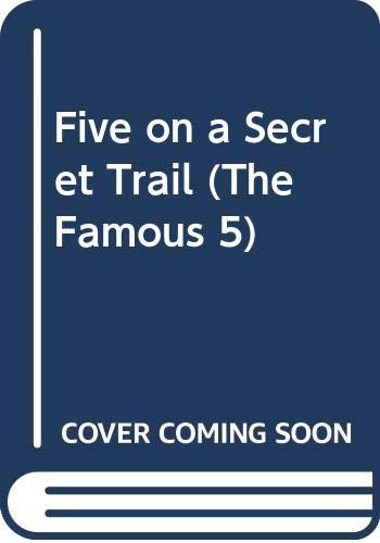 9780340351550: Five on a Secret Trail (The Famous 5)