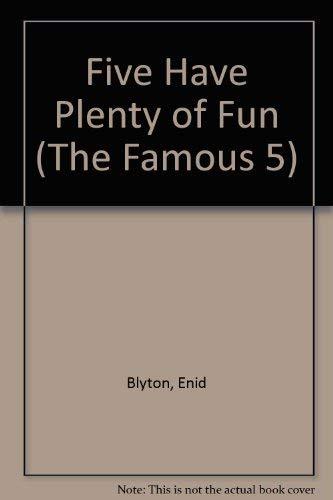9780340351567: Enid Blyton's Five Have Plenty of Fun (The Famous 5)