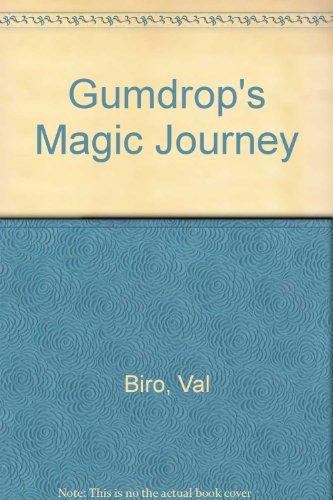 9780340351611: Gumdrop's Magic Journey