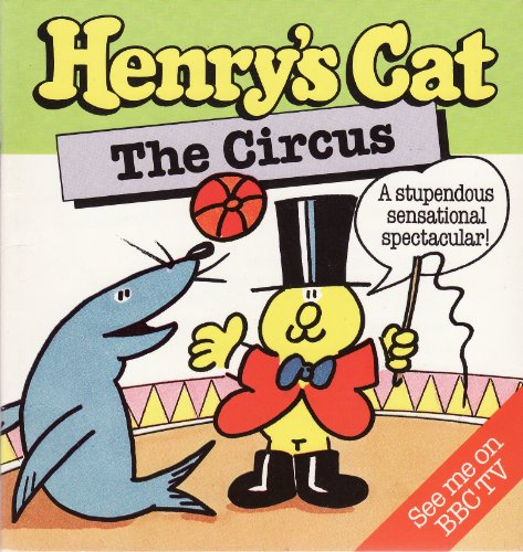 Henrys Cat Little Bk: Circus: Hayward