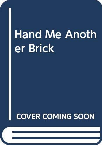 9780340353592: Hand Me Another Brick