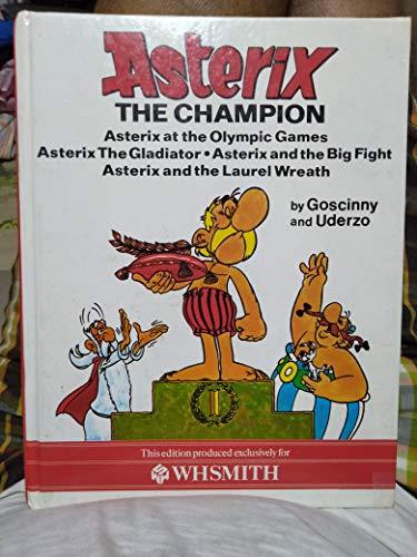 Asterix the Champion: Goscinney R. & A. Uderzo