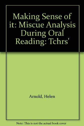 9780340354513: Making Sense of it: Miscue Analysis During Oral Reading: Tchrs'