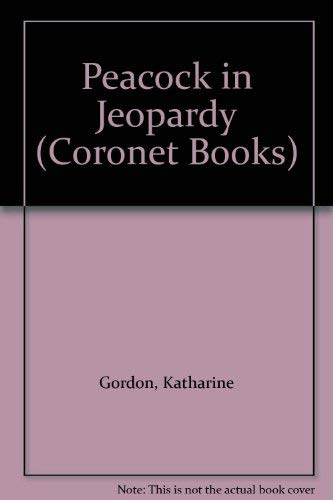 9780340354803: Peacock in Jeopardy (Coronet Books)