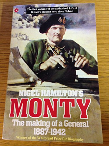 9780340354827: Monty: Life of Montgomery of Alamein: The Making of a General, 1887-1942 v. 1 (Coronet Books)