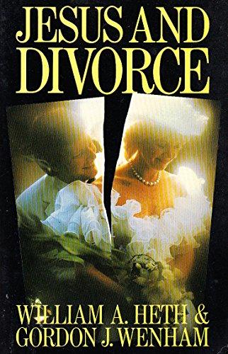 9780340355428: Jesus and Divorce: Towards an Evangelical Understanding of New Testament Teaching