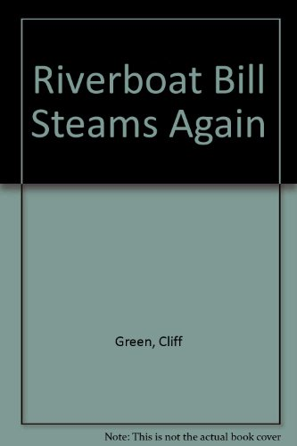 9780340357804: Riverboat Bill Steams Again