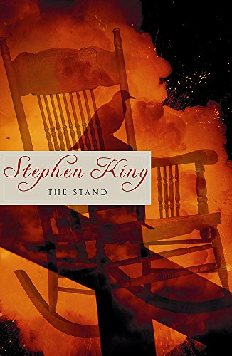 The Stand; The Complete And Uncut Edition: King, Stephen