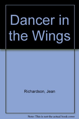 9780340359570: Dancer in the Wing Richardson