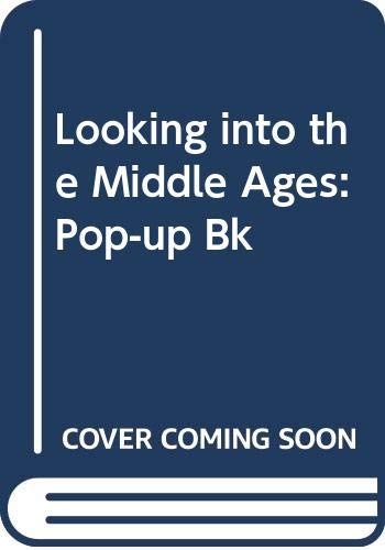 9780340360958: Looking into the Middle Ages: Pop-up Bk
