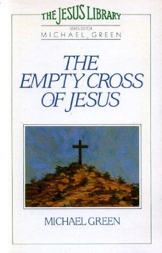 9780340361436: The Empty Cross of Jesus