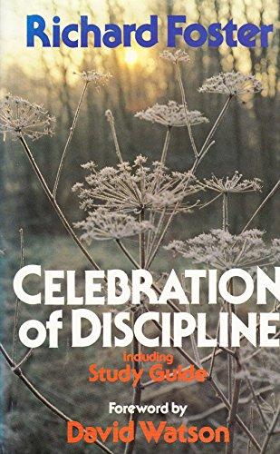 9780340363324: Celebration of Discipline