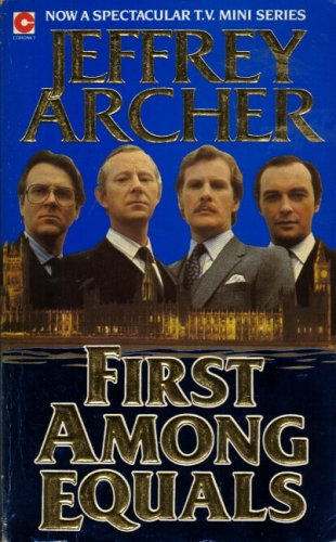 FIRST AMONG EQUALS (CORONET BOOKS) (0340363703) by JEFFREY ARCHER