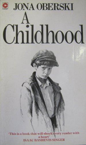 9780340363737: A Childhood (Coronet Books)