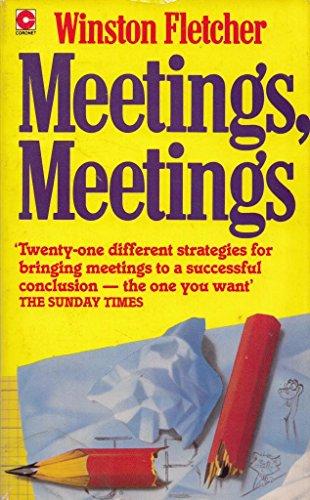 9780340363768: Meetings, Meetings: How to Manipulate Them and Make Them More Fun (Coronet Books)