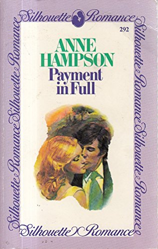 9780340365519: Payment in Full (Silhouette romance)