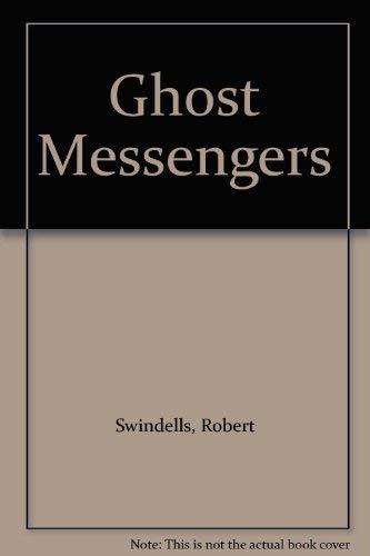 9780340365908: Ghost Messengers