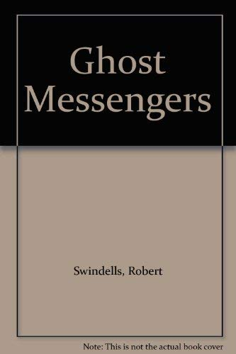 9780340365908: Ghost Messengers