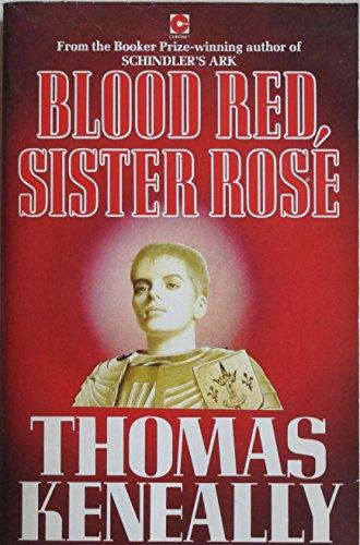 Blood Red, Sister Rose (Coronet Books): Keneally, Thomas