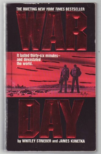 Warday and the Journey Onwards (0340366494) by Whitley Strieber; James W. Kunetka
