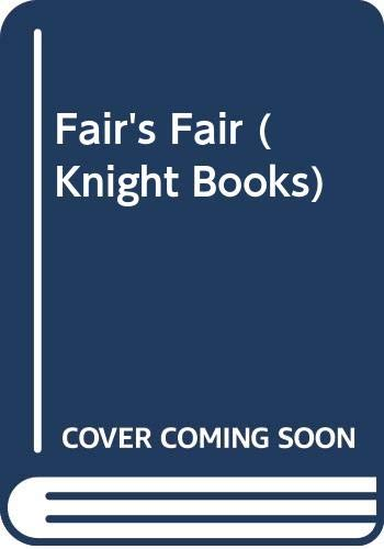 Fair's Fair (Knight Books) (0340366788) by Garfield, Leon