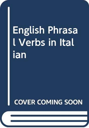 9780340367650: English Phrasal Verbs in Italian
