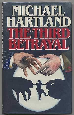 9780340368053: The third betrayal