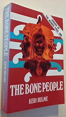 Bone People: Hulme, Keri