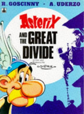 9780340372333: ASTERIX AND THE GREAT DIVIDE (Asterix anglais)