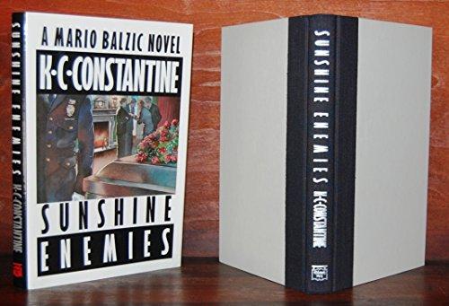 SUNSHINE ENEMIES.: K.C. Constantine