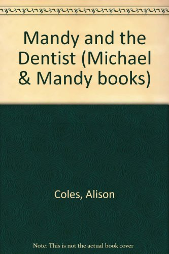 mandy and the dentist: coles, alison