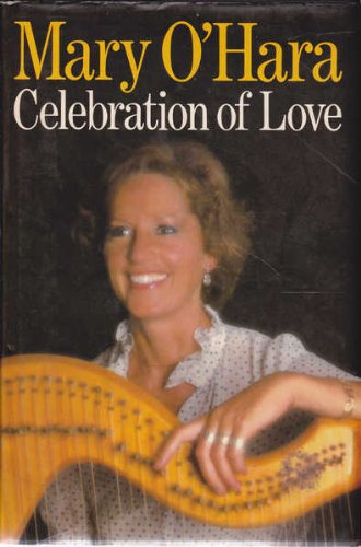 Celebration of Love: A Collection of Favourite Prose and poetry