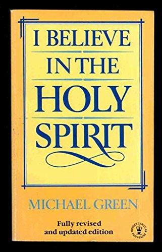 9780340373378: I Believe in the Holy Spirit (Hodder Christian Paperbacks)