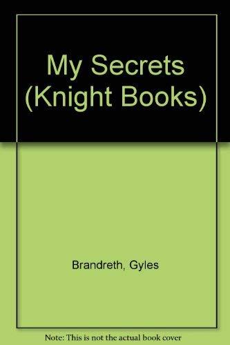 My Secrets (Knight Books) (9780340376713) by G Brandreth