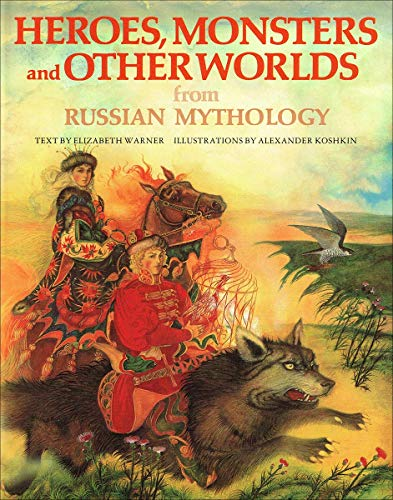 9780340377369: Heroes, Monsters and Other Worlds from Russian Mythology