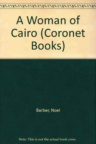 9780340377734: A Woman of Cairo (Coronet Books)