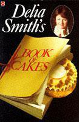 9780340378083: Delia Smith's Book of Cakes (Coronet Books)