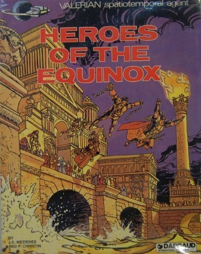 9780340380833: Heroes of the Equinox (Valerian spatiotemporal agent)