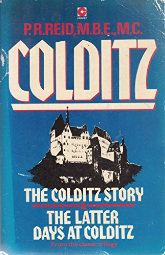 9780340386316: The Colditz Story And The Latter Days At Colditz