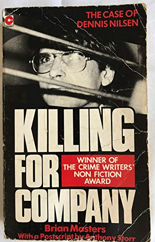 9780340386347: Killing for Company: Case of Dennis Nilsen (Coronet Books)