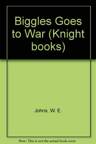9780340387214: Biggles Goes to War (Knight books)