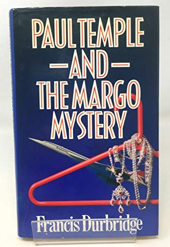 9780340388020: Paul Temple and the Margo Mystery