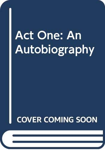 9780340388174: Act One: An Autobiography