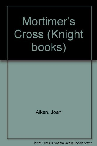 9780340388471: Mortimer's Cross (Knight books)